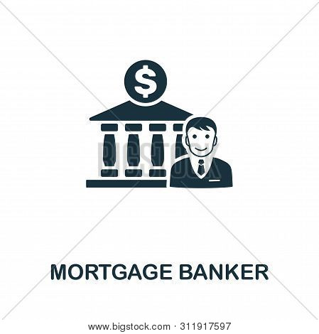 Mortgage Banker icon symbol. Creative sign from investment icons collection. Filled flat Mortgage Banker icon for computer and mobile poster