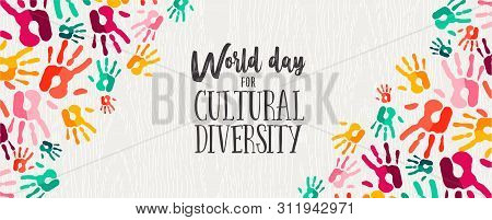 Cultural Diversity Day Web Banner Illustration Of Colorful Human Hand Prints For Social Support And