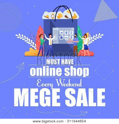 Must Have Online Shop Every Weekend Mega Sale. Advertising Poster Invitation To Sell Online Stores.
