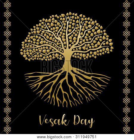 Happy Vesak Day Card Illustration. Gold Bodhi Tree With Roots And Leaves For Buddha Birth Celebratio