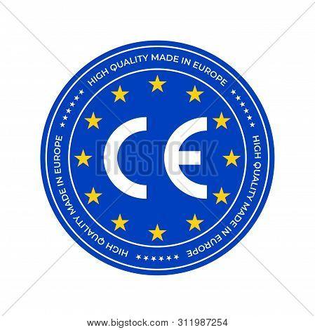 Ce Marking Label, European Conformity Certification Mark Stamp. Vector Eu High Quality Stars Certifi