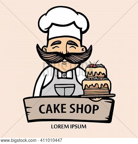 Bakery Logo. Hand Drawn Vector Illustration Of Chef-cooker With A Mustache And Cake. Chef Cake Logo.