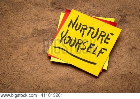 nurture yourself - inspirational reminder note, self care concept