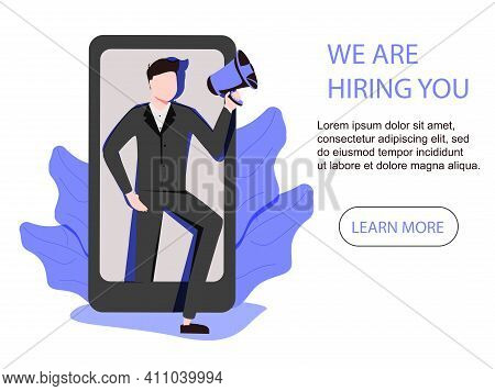 Vector Illustration Of Man Or Female Employer In Smartphone Shout In Loud Speaker And Recruit New Em