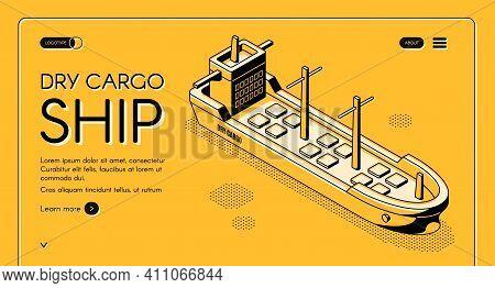 Dry Cargo Ship Isometric Vector Web Banner With Bulk Carrier Line Art Illustration. Freight Maritime