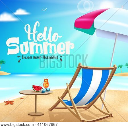 Hello Summer Vector Banner Design. Hello Summer Enjoy Your Holidays Text In Beach Background With El
