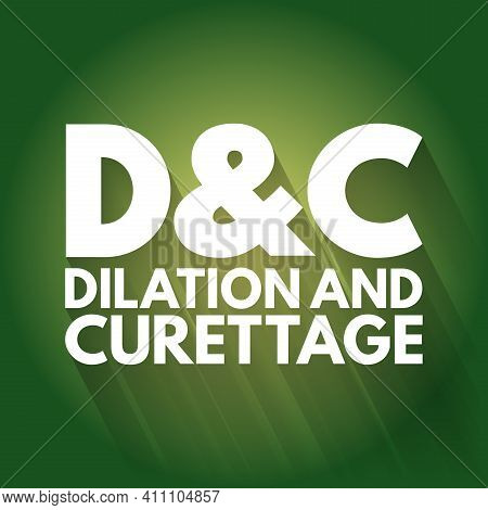 D And C - Dilation And Curettage Acronym, Concept Background