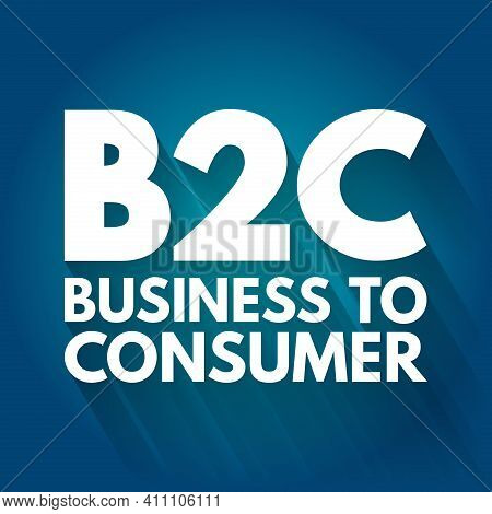 B2c - Business To Consumer Acronym, Concept Background