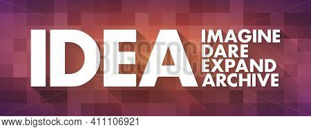 Idea - Imagine, Dare, Expand, Achieve Acronym, Business Concept Background