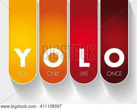 Yolo - You Only Live Once Acronym, Concept Background