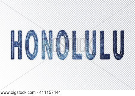 Honolulu Lettering, Honolulu Milky Way Letters, Transparent Background, Clipping Path