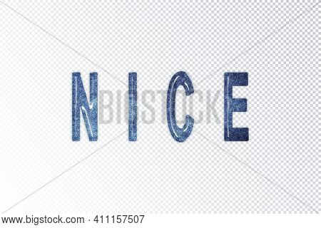 Nice Lettering, Nice Milky Way Letters, Transparent Background, Clipping Path