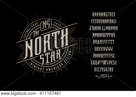 Font The North Star. Craft Retro Vintage Typeface