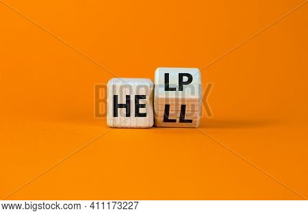 Hell Or Help Symbol. Turned A Wooden Cube And Changed The Word 'hell' To 'help'. Business, Psycholog