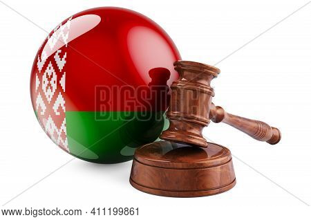 Belarusian Law And Justice Concept. Wooden Gavel With Flag Of Belarus. 3d Rendering Isolated On Whit