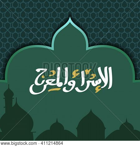 Isra Miraj Background Template Vector Illustration Prophet Mohammed Greeting Card Religious