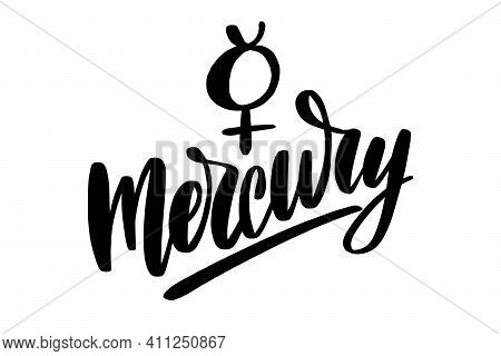 Mercury Icon Hand Drawn Symbol With Lettering Mercury.