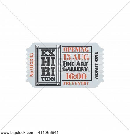 Ticket To Exhibition At Art Gallery, Numbered Paper Card With Price, Free Entry. Vector Admit On Per