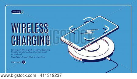 Wireless Charging Isometric Web Banner. Charge Device For Mobile Phone And Gadgets, Innovative Moder