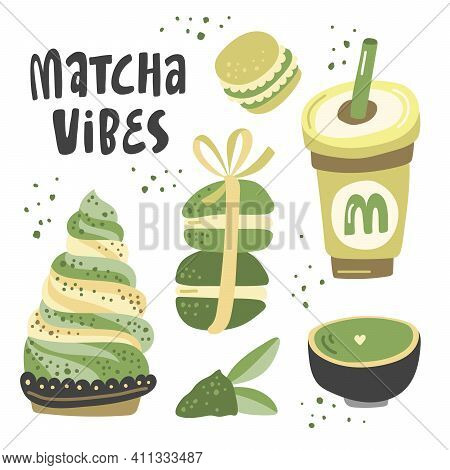 Matcha Vibes. Vector Hand Drawn Matcha Lettering Illustration On Contrast Background. Cake, Macaroon