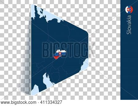 Slovakia Map And Flag On Transparent Background. Highlighted Slovakia On Blue Vector Map.
