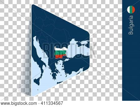 Bulgaria Map And Flag On Transparent Background. Highlighted Bulgaria On Blue Vector Map.
