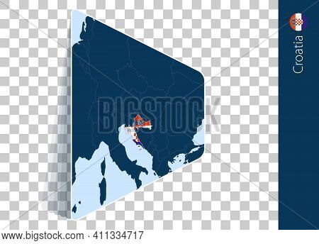 Croatia Map And Flag On Transparent Background. Highlighted Croatia On Blue Vector Map.