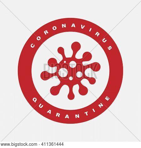 Red Coronavirus Quarantine Stamp, Isolated On White Background. Vector Illustrations