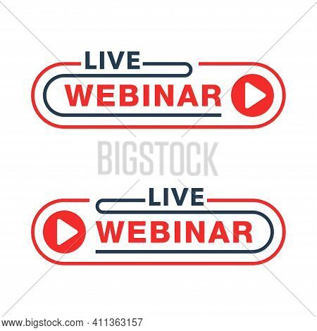 Live Webinar Red Flat And Thin Line Button Or Banner Element - Catchy Dialog Message Box With Play B