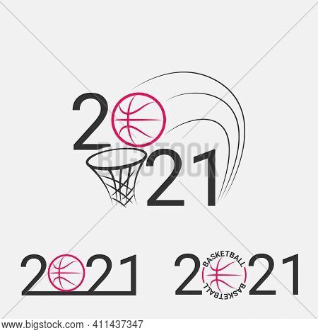 Basketball Sign 2021. Set Basketball Logo For A Basketball Event.