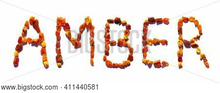 Amber Letters Word Made With Shiny Yellow Gold Stones Isolated On White . For Cosmetic Or Medicine A
