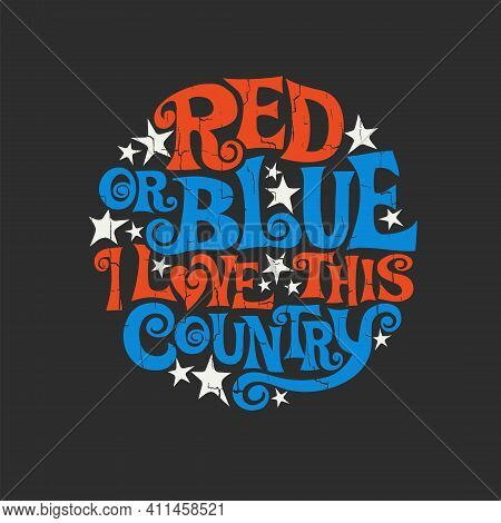 Patriotic Typography Designed To Promote Unity And Fight Divisiveness In The United States. Hand Let