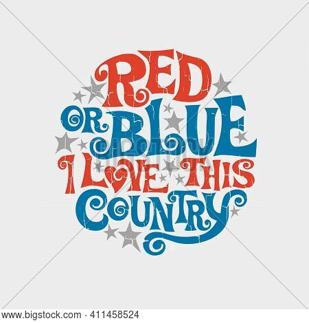 Patriotic Typography Designed To Promote Unity And Fight Divisiveness In The United States Hand Lett