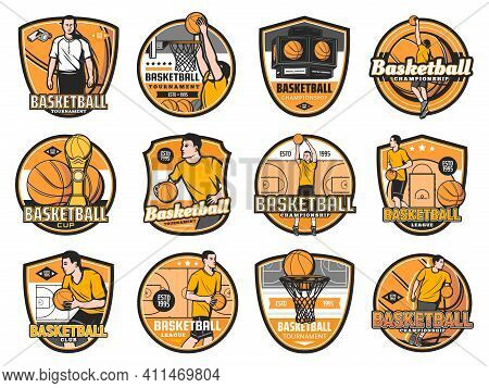 Basketball Tournament, Championship And Club Emblems, Varsity League Vector Badges. Basketball Game