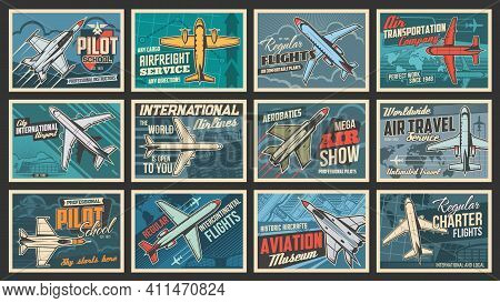 Plane And Aviation Retro Posters, Pilot School And Aircraft Flights, Vector. Airplane Museum Show, A
