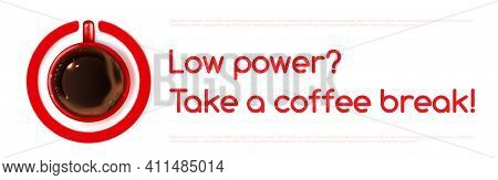 Coffee Power Vector Banner With Cup Top View, Mug With Hot Beverage Stand On Maximum Level Of Red Sw