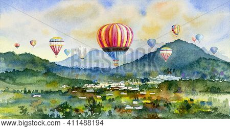 Watercolor Landscape Painting Colorful Of Ballooning On Village, Mountain In The Panorama View And E
