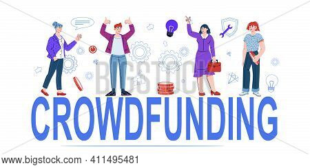 Crowdfunding Banner With Big Word And People, Cartoon Vector Illustration On White Background. Inves