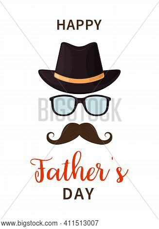 Father Day. Happy Father S Day. Dad With Hat, Mustache And Glasses. Gift For Man On Holiday. Design