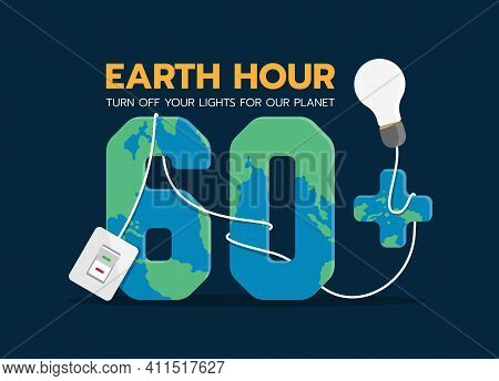 Earth Hour, Turn Off Your Lights For Our Planet Text - Switch Turn Off The Lights And Wire Line Arou