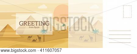 Greeting From Egypt Travel Card. Desert Landscape With Egyptian Pyramids And Camels, African Sand Du