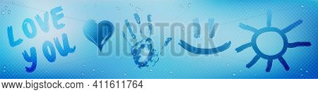 Misted Glass Or Mirror With Wipe Stains In Shape Of Heart, Text, Sun And Hand Palm. Vector Realistic