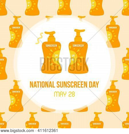 National Sunscreen Day Vector Card, Illustration With Cute Cartoon Style Bottles Of Sunscreen.