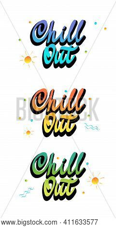 Chill Vector Cursive Script. Vector Illustration, Hand Drawn Calligraphy. Black Lettering Isolated O