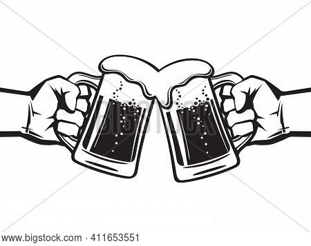 Two Hands Holding Toasting Beer Mugs, Cheers. Clinking Glass Tankards Full Of Beer And Foam. Black V