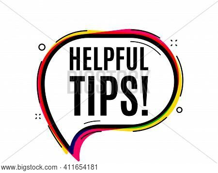 Helpful Tips Symbol. Speech Bubble Vector Banner. Education Faq Sign. Help Assistance. Thought Or Di