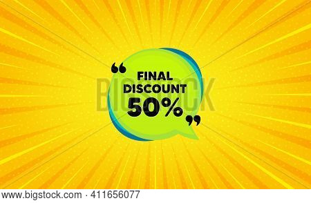 Final Discount Banner. Yellow Background With Offer Message. Sale Sticker Bubble. Coupon Tag Icon. B