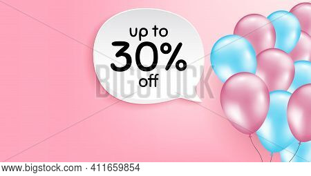 Up To 30 Percent Off Sale. Pink Balloon Vector Background. Discount Offer Price Sign. Special Offer