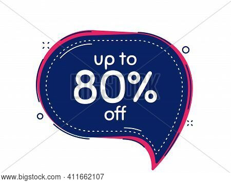 Up To 80 Percent Off Sale. Thought Bubble Vector Banner. Discount Offer Price Sign. Special Offer Sy