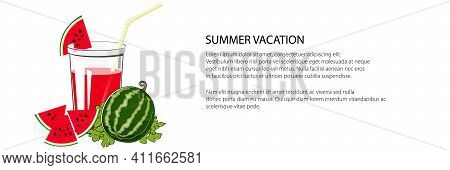 Glass Of Fresh Berry Fruit Juice Of Watermelon And A Straw , Summer Banner, Refreshing Drink With Wa